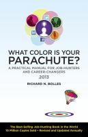 Details for What Color Is Your Parachute? 2013 : A Practical Manual for Job-Hunters and Career-Changers
